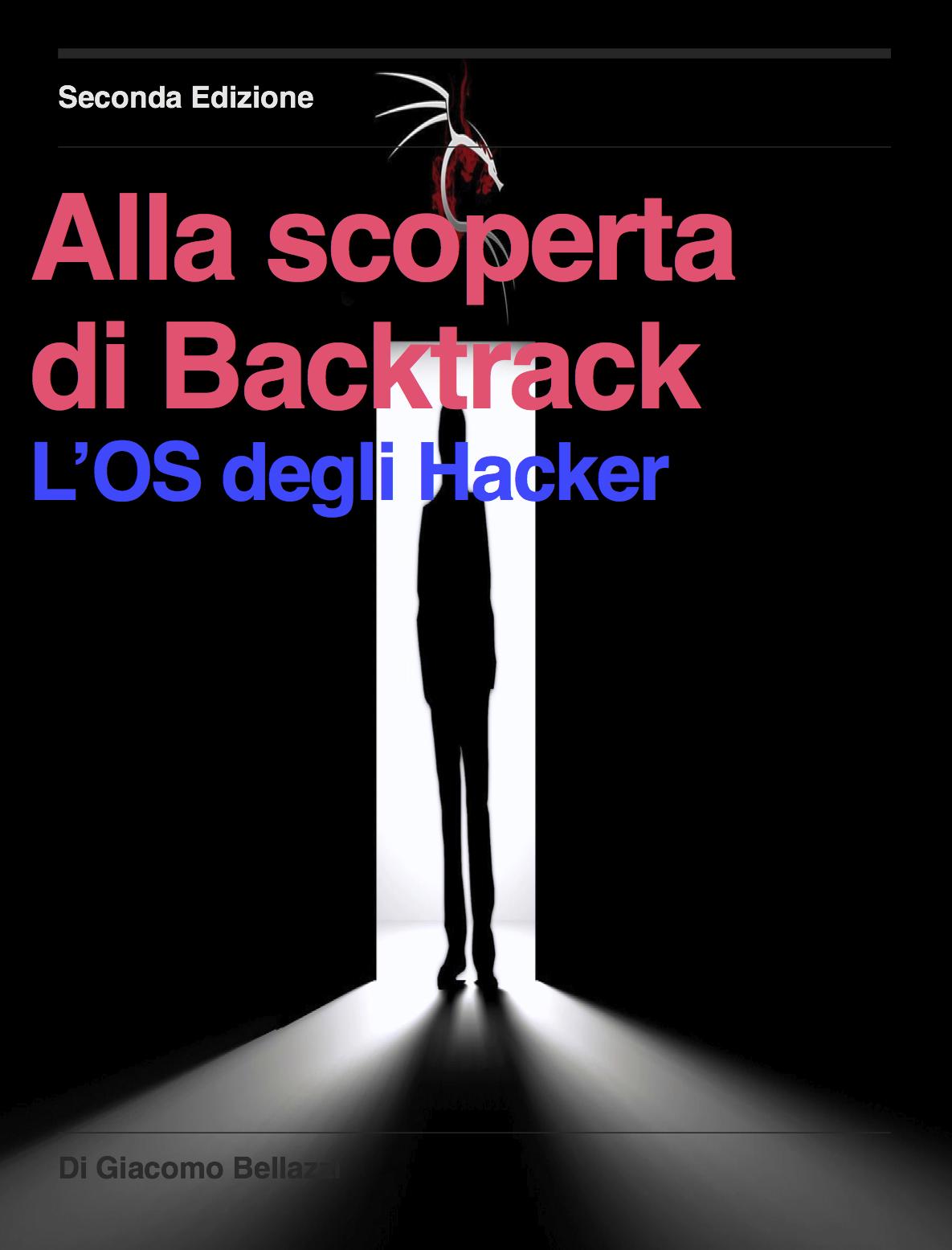 Alla Scoperta di Backtrack 2° edizione disponibile in PDF
